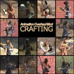 Animation Overhaul Mod — Crafting - Kenshi мод