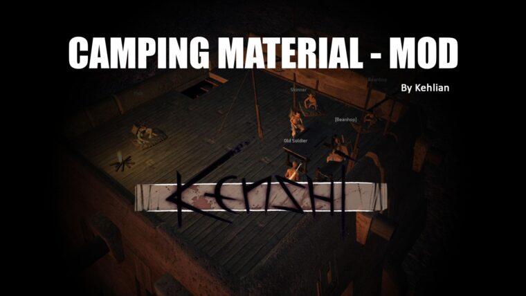 Camping Material - Kenshi мод