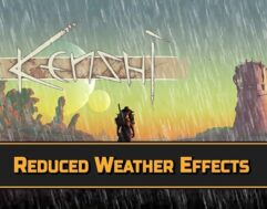Reduced Weather Effects - Kenshi мод